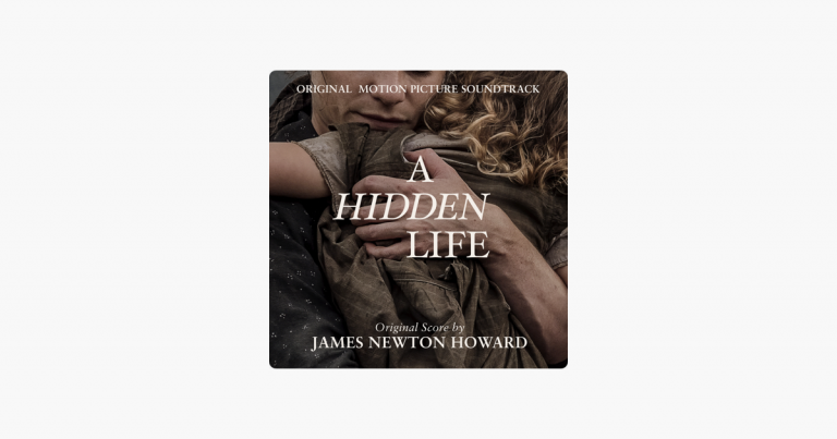 A Hidden Life (Original Motion Picture Soundtrack) – James Newton Howard