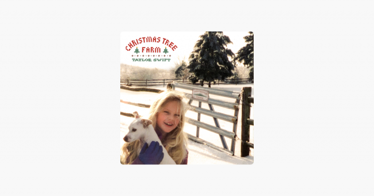 Christmas Tree Farm – Taylor Swift