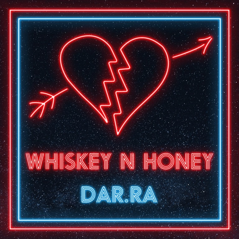 BNS HOT NEW DROPS: 'Dar.Ra' releases a potent new sound and vision with 'Whiskey n Honey'