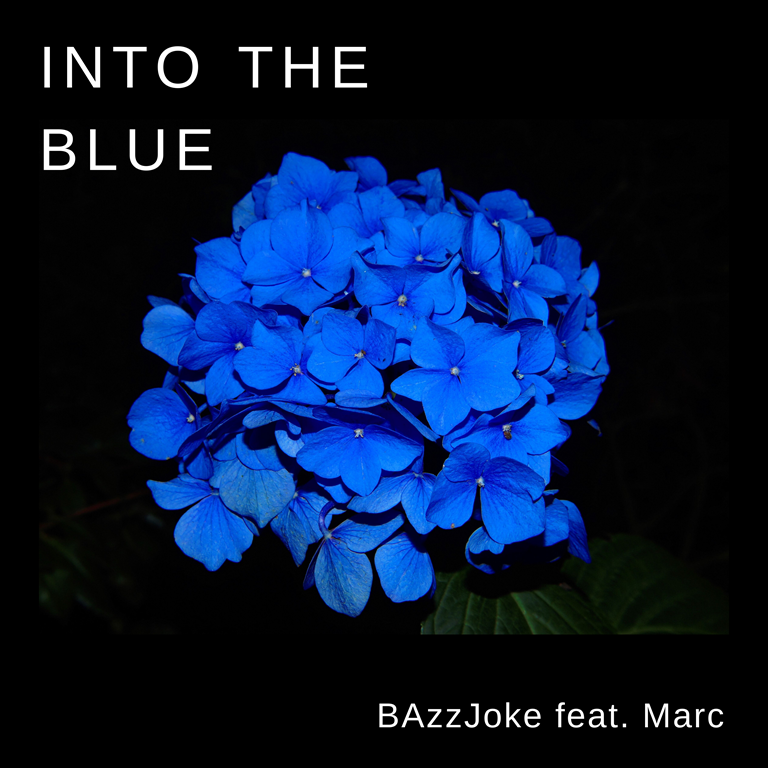 BRAND NEW SOUND.COM PRESENTS THE EDM TIPS 2020: 'BAzzJoke' releases a heartfelt, melodic, piano and beat laced gem with the lovely single 'Into The Blue' feat. Marc