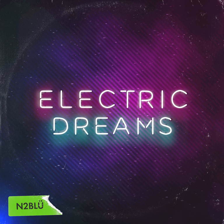 BNS DANCE POP OF 2020: N2BLÜ drop new 80's laced futuristic pop single 'Electric Dreams'
