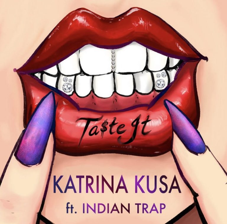 BRAND NEW RAP TRAP 2020: Author, actress and music star all in one, the fantastic 'Katrina Kusa' is produced by top Trap producer 'Indian Trap' on exotic single 'Ta$te It'