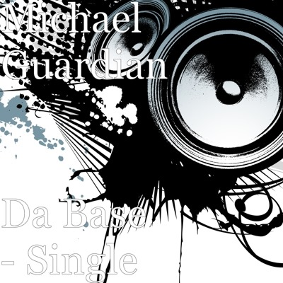 'Michael Guardian' returns with 'Da Base' while working with other music and media friends