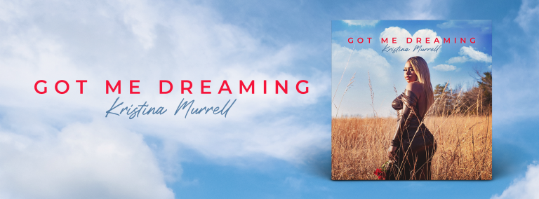 Kristina Murrell's new single 'Got Me Dreaming' is a balance of her creativity, talent and innovative personality.