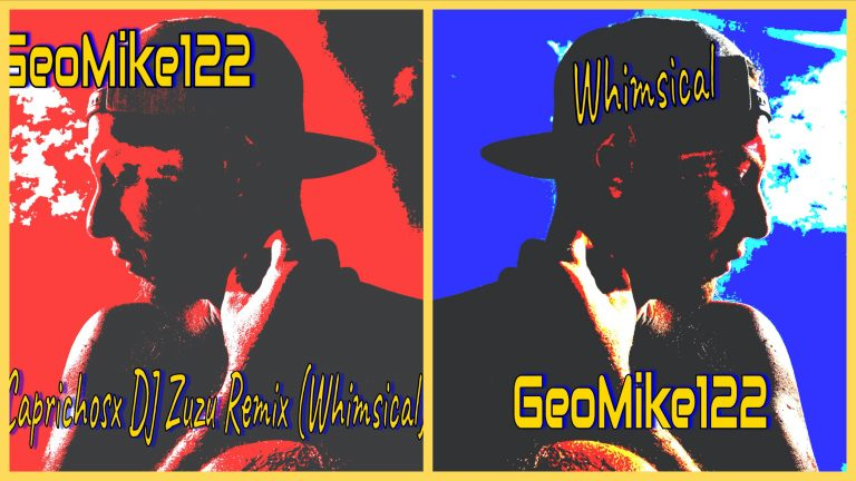 GeoMike122's new tracks 'Whimsical' and 'Caprichosx' motivate listeners to get up and be their best selves