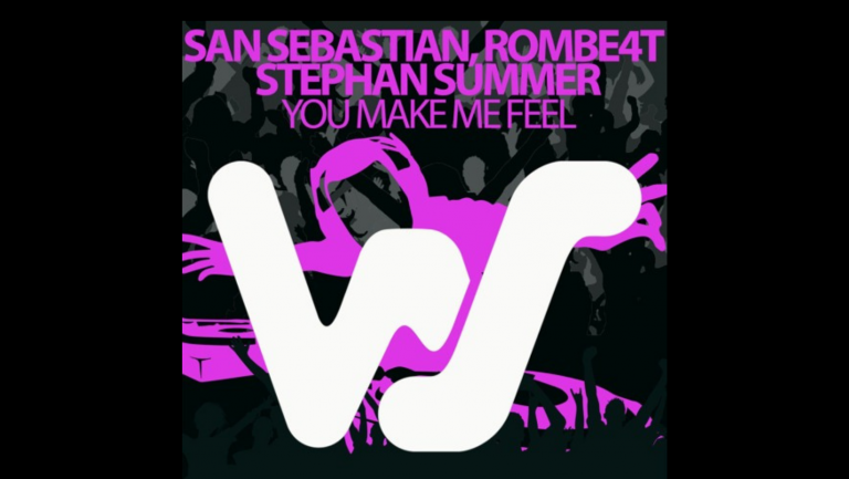 """ROMBE4T, San Sebastian, & Stephan Summer  have teamed up to produce """"You Make Me Feel"""" which is the perfect blend of the past and the present in House Music"""